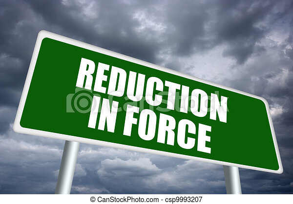 Reduction in force - csp9993207