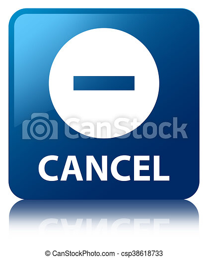 Cancel blue square button - csp38618733