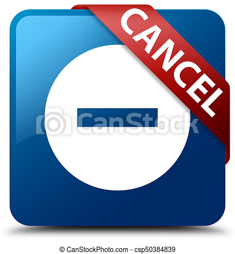 Cancel blue square button red ribbon in corner - csp50384839
