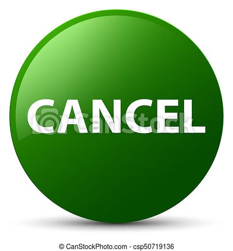 Cancel green round button - csp50719136