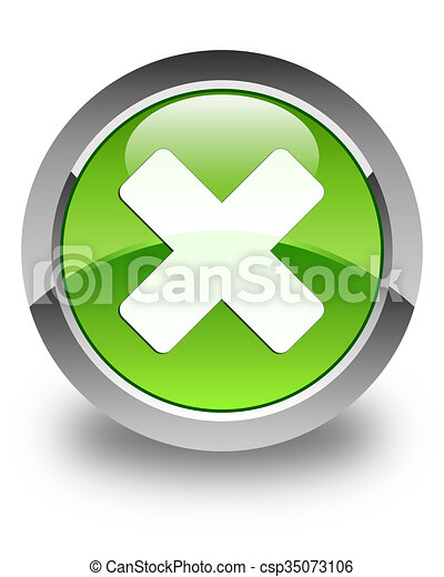 Cancel icon glossy green round button - csp35073106