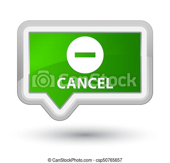 Cancel prime green banner button - csp50765657