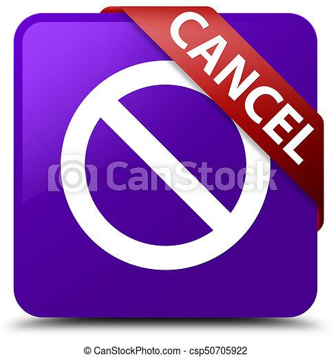Cancel (prohibition sign icon) purple square button red ribbon in corner - csp50705922