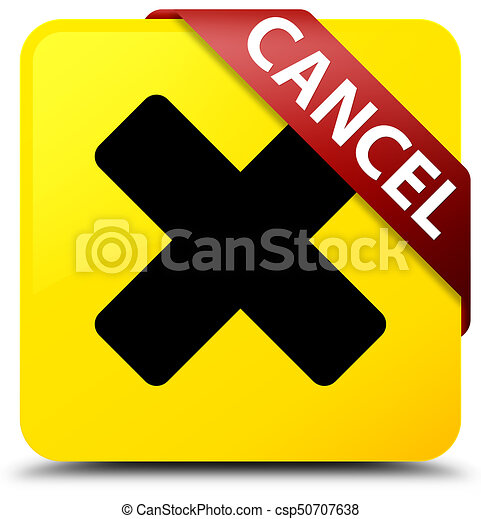 Cancel yellow square button red ribbon in corner - csp50707638