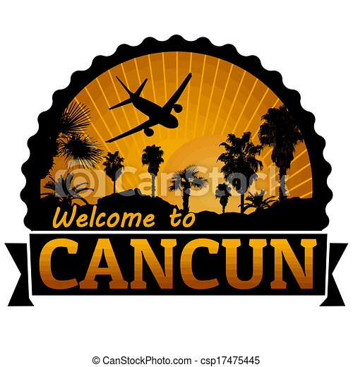 Welcome To Cancun Travel Label Or Stamp On White Vector Illustration