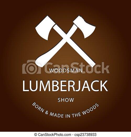 Card of vintage lumberjack label, emblem and design elements. Vector illustration poster or logo. EPS10 logotype - csp23738933
