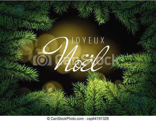 Texto francés Joyeux noel. Feliz Navidad. - csp64191328