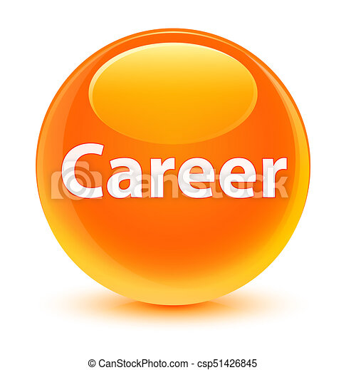 Career glassy orange round button - csp51426845