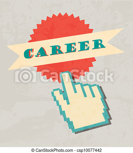 Career labels whit vintage design and hand cursor. Retro poster - csp10077442