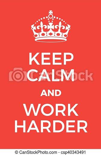 Mantén La Calma Y Trabaja Más Duro Adaptación De La Famosa