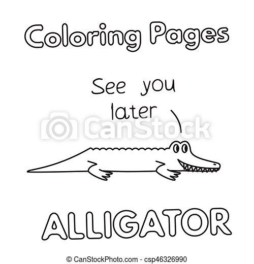 Cartoon Alligator Coloring Book Cartoon Alligator Illustration Vector Coloring Book Pages For Children Canstock