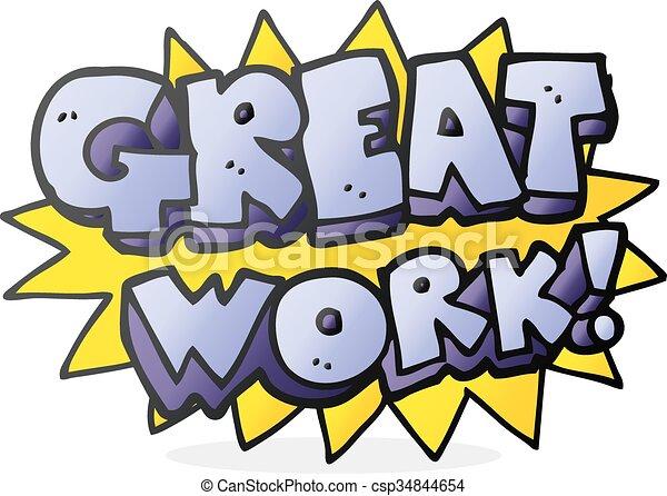 freehand drawn cartoon great work symbol