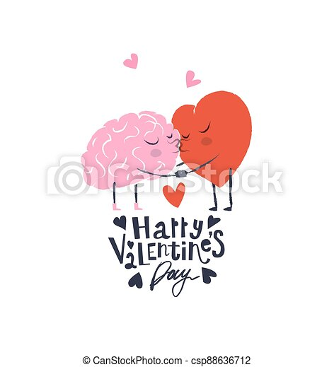 Cartoon Illustration of the Heart and Brain. Heart and Brain are in love hold hands and kiss each other. Happy Valentines Day Lettering. - csp88636712