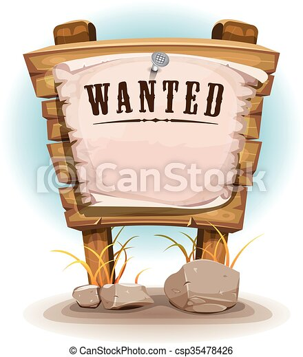 Cartoon Wood Sign With Wanted On Torn Paper - csp35478426
