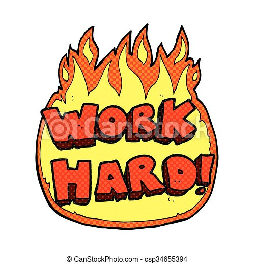 freehand drawn cartoon work hard symbol eps vectors search clip rh canstockphoto com hard work pays off clipart hard work clipart images