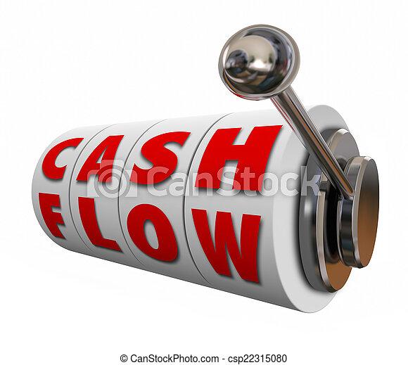 Cash Flow Slot Machine Wheels Increase Income Revenue Money - csp22315080
