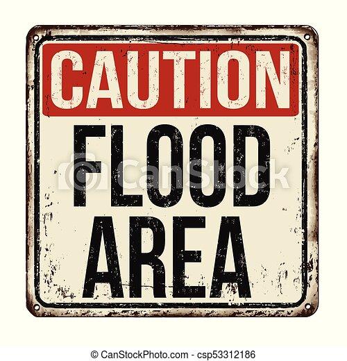 Caution flood area vintage rusty metal sign - csp53312186