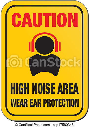 caution high noise sign - csp17580346