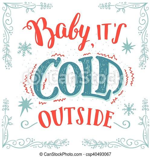 c'est, hand-lettering, dehors, bébé, froid, carte - csp40493067