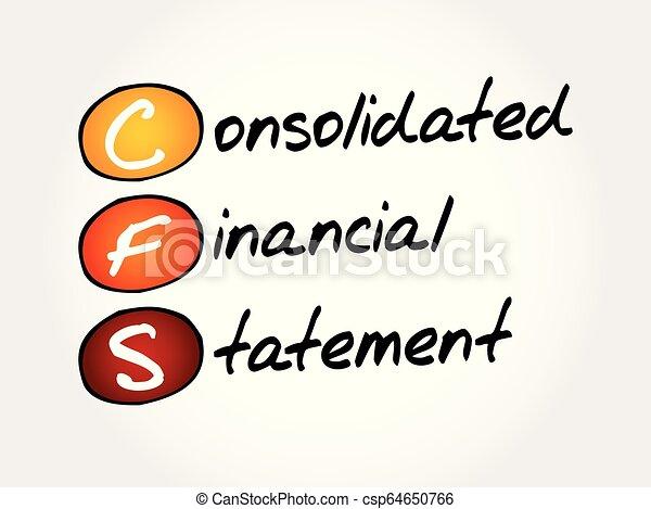 CFS - Consolidated Financial Statement acronym - csp64650766