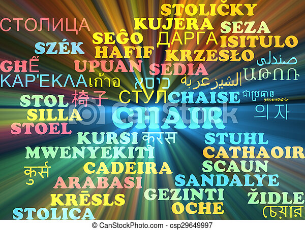 Chair multilanguage wordcloud background concept glowing - csp29649997