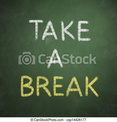 Green Chalkboard with words Take a Break stock ...