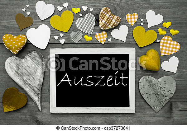 Chalkbord With Many Yellow Hearts, Auszeit Means Relax - csp37273641