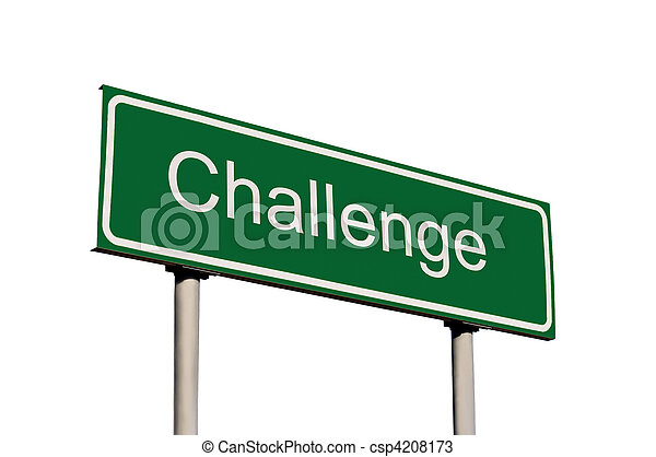 Challenge Green Road Sign Isolated - csp4208173