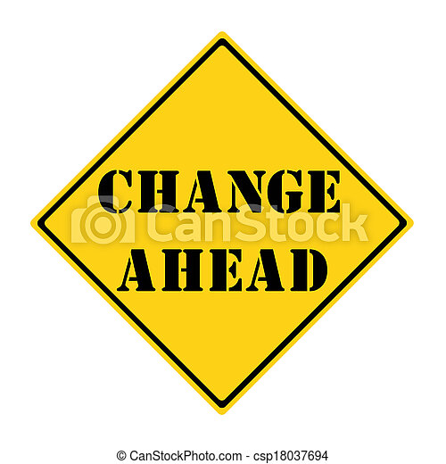 Change Ahead Sign - csp18037694