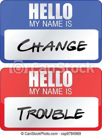 change and trouble name tags - csp9784969