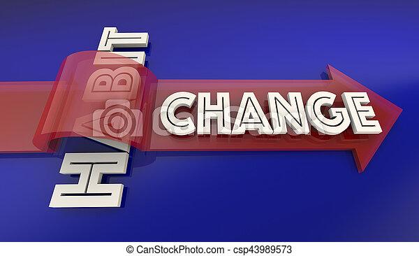 Change Old Bad Habit Improve New Lifestyle Arrow Over Word 3d Illustration - csp43989573