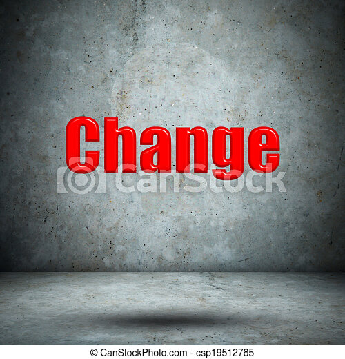 change on concrete wall - csp19512785