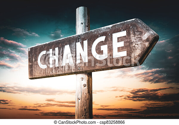 Change - wooden signpost, roadsign with one arrow - csp83258866