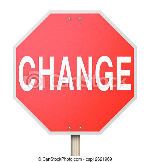Change Word on Stop Sign - Isolated - csp12621969