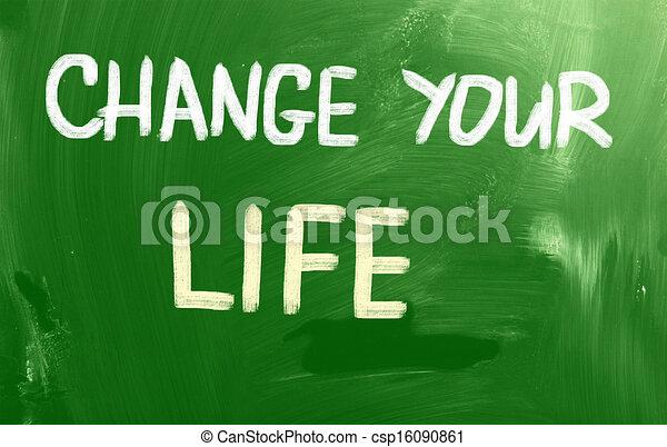 Change Your Life Concept - csp16090861