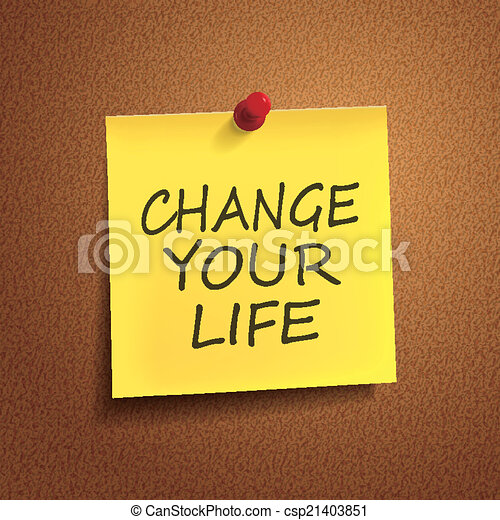 change your life words on post-it  - csp21403851