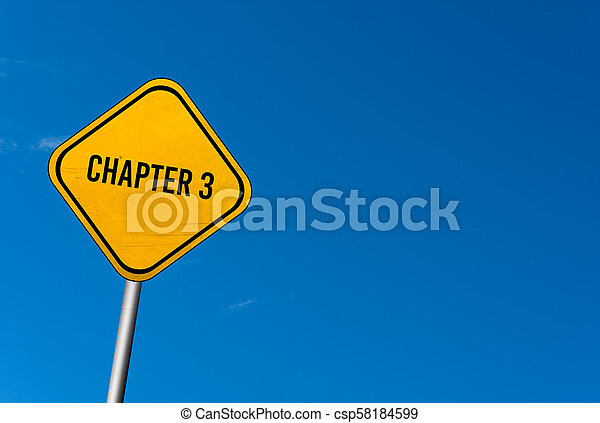 chapter 3 - yellow sign with blue sky - csp58184599