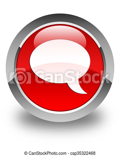 Chat icon glossy red round button - csp35322468