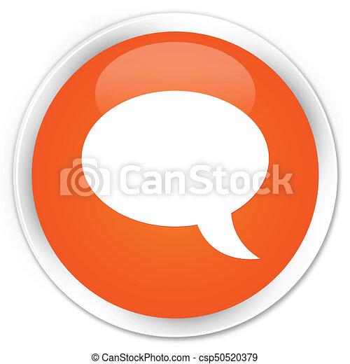 Chat icon premium orange round button - csp50520379