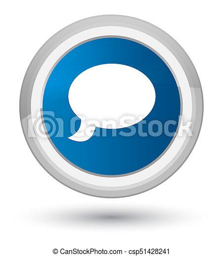 Chat icon prime blue round button - csp51428241