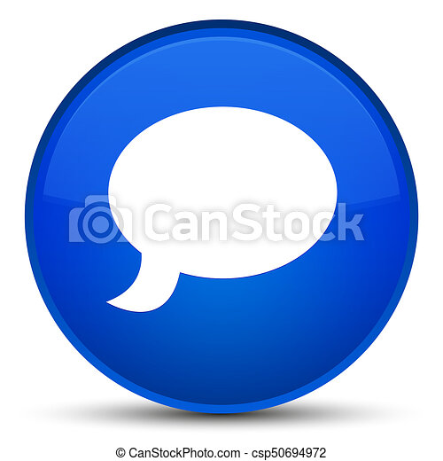Chat icon special blue round button - csp50694972