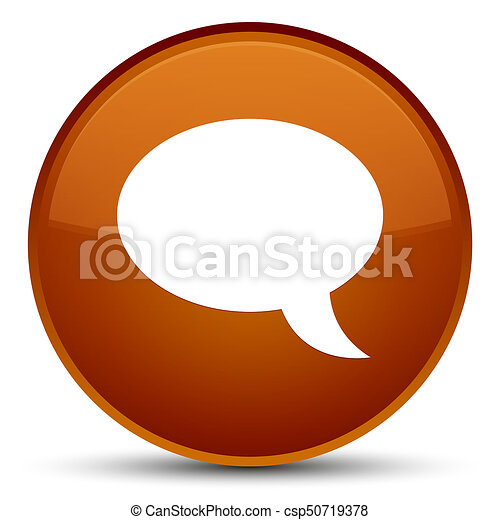 Chat icon special brown round button - csp50719378