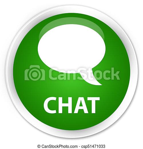 Chat premium green round button - csp51471033