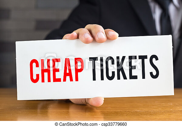 Cheap ticket, message on white card and hold by  - csp33779660