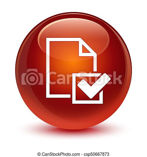 Checklist icon glassy brown round button - csp50667873
