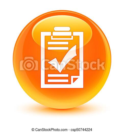 Checklist icon glassy orange round button - csp50744224