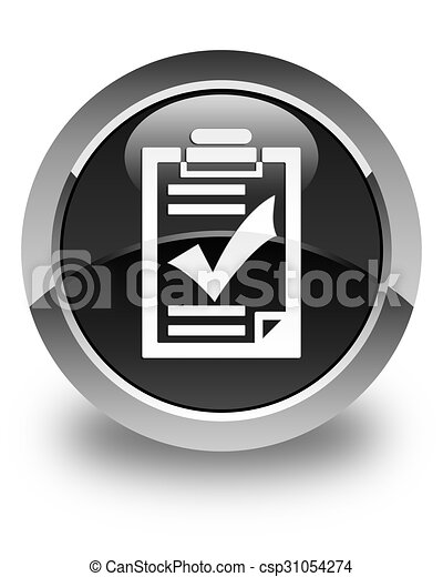 Checklist icon glossy black round button - csp31054274
