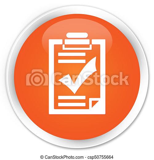 Checklist icon premium orange round button - csp50755664
