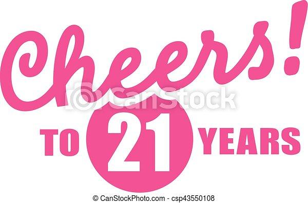 jarig 21 Cheers to 30 years   30th birthday. jarig 21