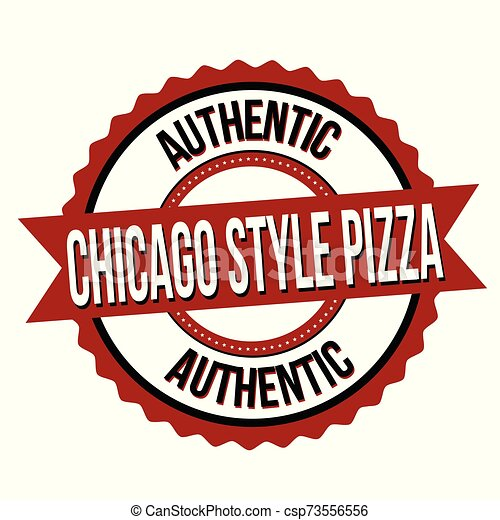 Chicago style pizza label or sticker - csp73556556